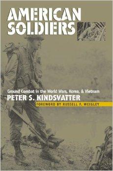 American Soldiers: Ground Combat in the World Wars, Korea, andVietnam